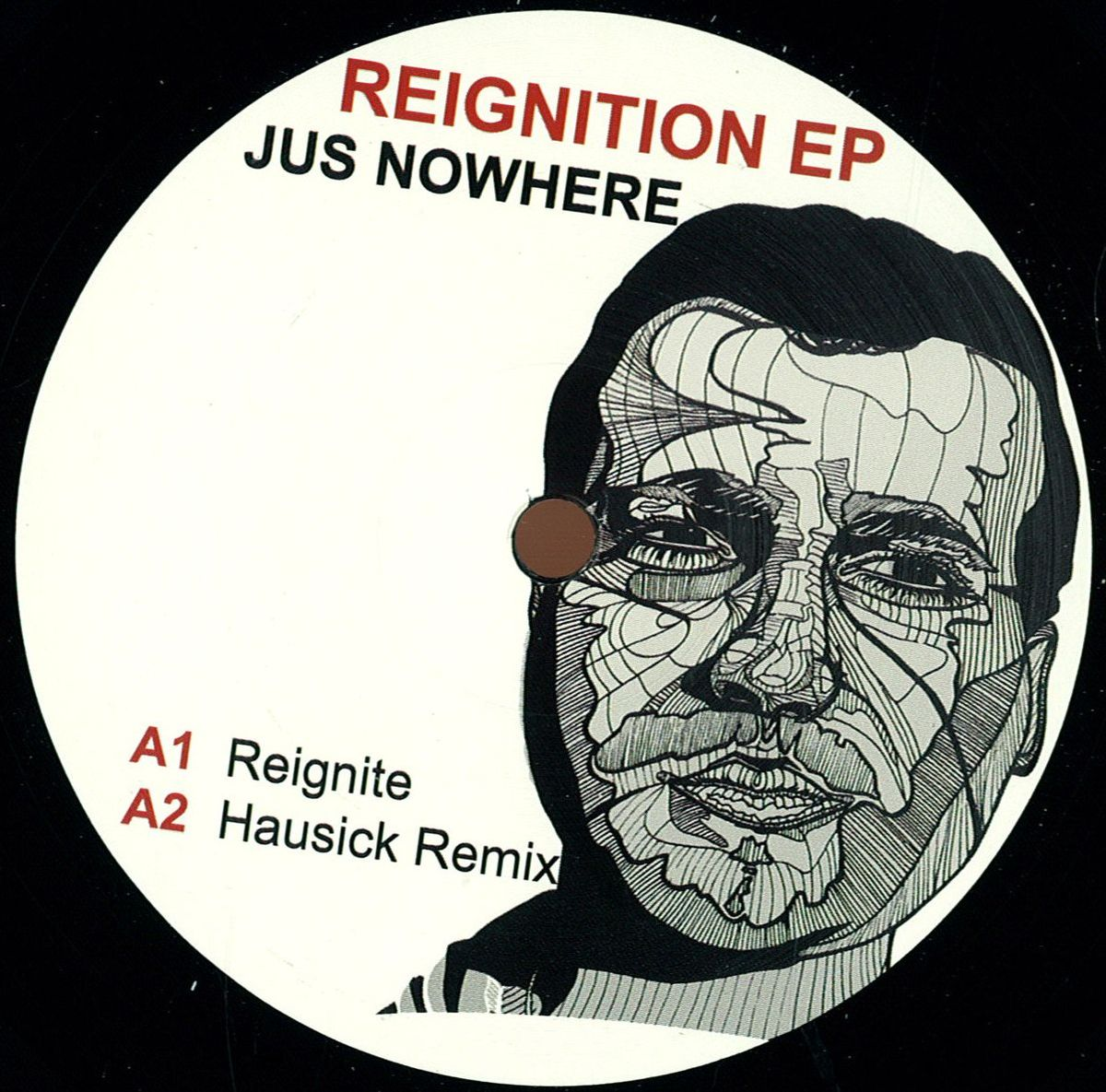 Jus Nowhere Reignition Ep Definition Music Vinyl Record