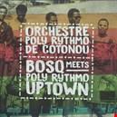 Orchestre Poly Rythmo De Cotonou|orchestre-poly-rythmo-de-cotonou 1