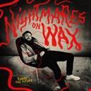 Nightmares On Wax nightmares-on-wax 1