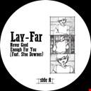 Lay Far lay-far 1