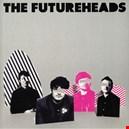 Futureheads, The|futureheads-the 1