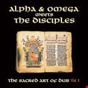 Alpha & Omega meets The Disciples alpha-omega-meets-the-disciples 1