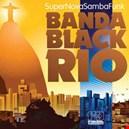 Banda Black Rio|banda-black-rio 1